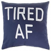 Tired AF Square Throw Pillow in Navy