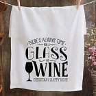 Personalized Theres Always Time... Bar Towel