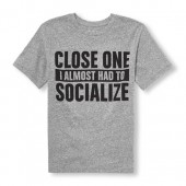 Boys Short Sleeve Close One I Almost Had To Socialize Graphic Tee