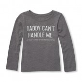 Baby And Toddler Girls Long Sleeve Glitter Daddy Cant Handle Me Graphic Tee