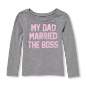 Baby And Toddler Girls Long Sleeve My Dad Married The Boss Graphic Tee