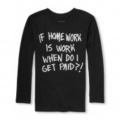 Boys Long Sleeve If Homework Is Work When Do I Get Paid Graphic Tee